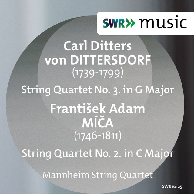Dittersdorf: String Quartet No. 3 - Míča: String Quartet No. 2