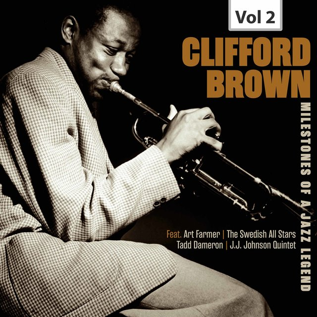Milestones of a Jazz Legend - Clifford Brown, Vol. 2