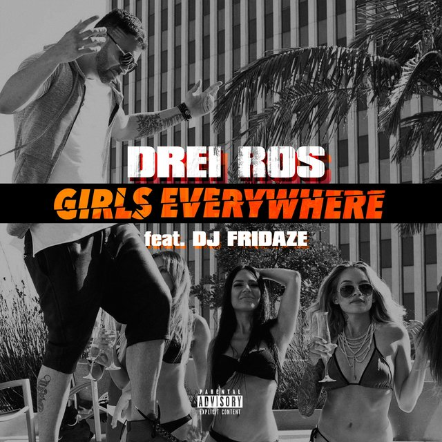Girls Everywhere (feat. Dj Fridaze)