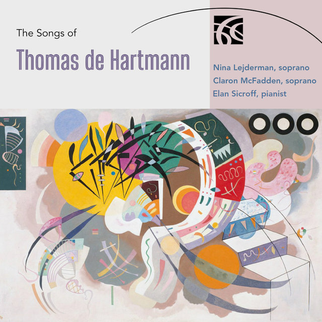 Cover art for album The Songs of Thomas de Hartmann by Nina Lejderman, Claron McFadden, Elan Sicroff
