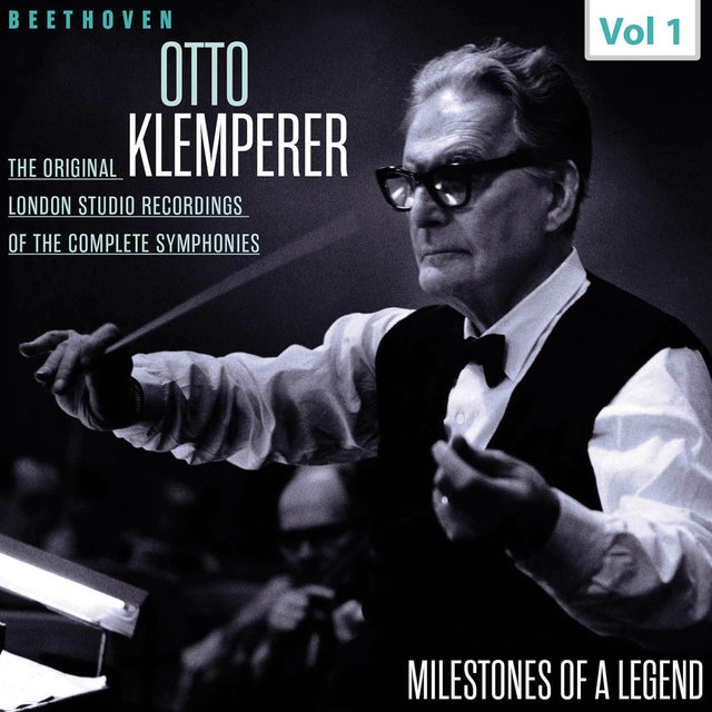 Milestones of a Legend - Otto Klemperer, Vol. 1