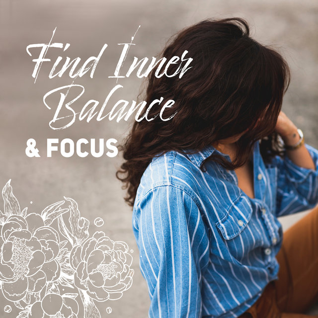 Find Inner Balance & Focus: Relax and Rest, The Best  Sounds of Nature, Water, Forest, Meadow & Others with Piano Melodies