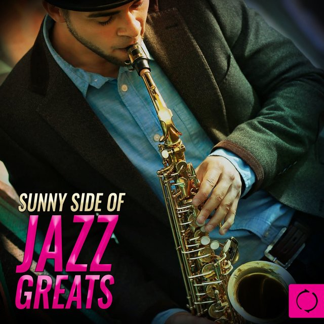 Sunny Side of Jazz Greats