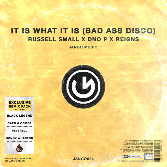 It Is What It Is (Bad Ass Disco) Remix Pack