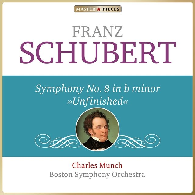 Masterpieces Presents Franz Schubert: Symphony No. 8 in B Minor