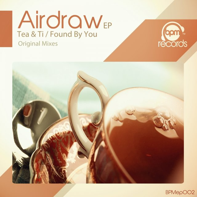 Tea & Ti / Found By You EP