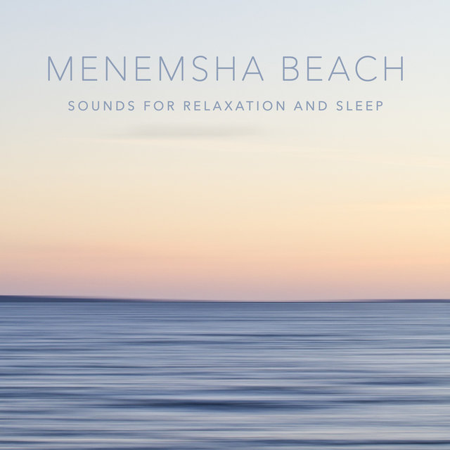 Menemsha Beach (Sounds for Relaxation and Sleep)