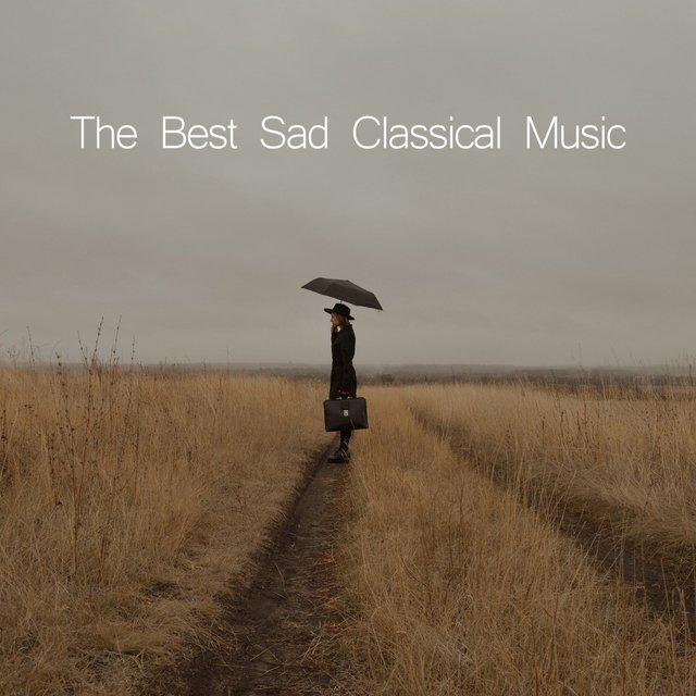 The Best Sad Classical Music