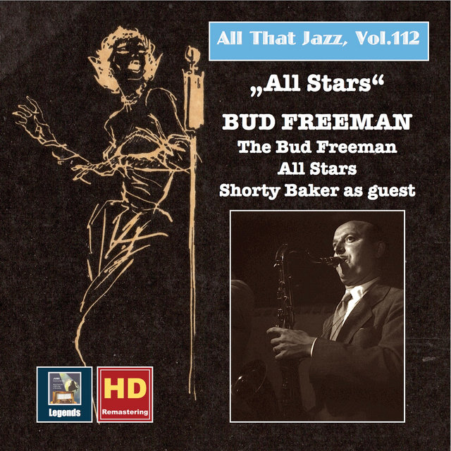 All That Jazz, Vol. 112: All Stars - Bud Freeman