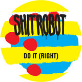 Do It (Right) [BareSkin Remix]