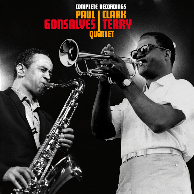 Complete Recordings by the Paul Gonsalves & Clark Terry Quintet