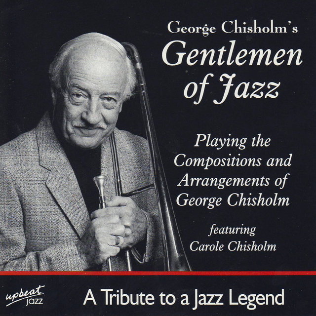 George Chisholm's Gentlemen Of Jazz