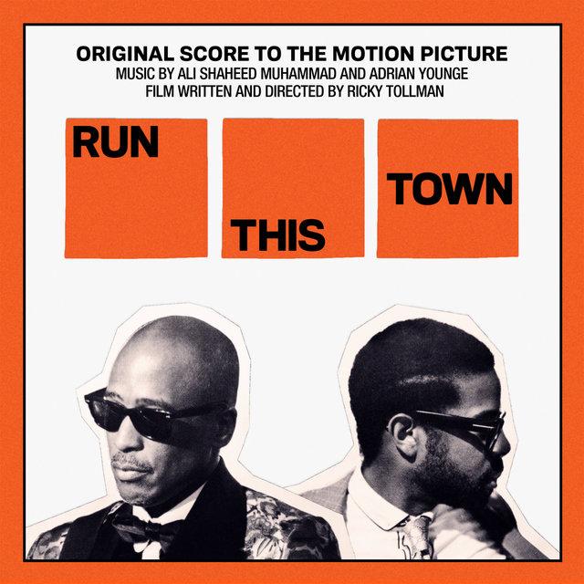 Run This Town (Original Score to the Motion Picture)