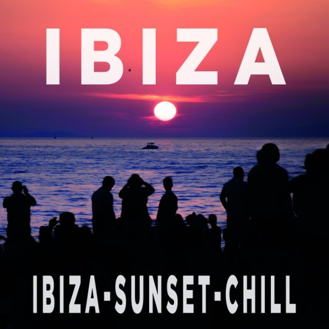 Ibiza - Sunset Chill