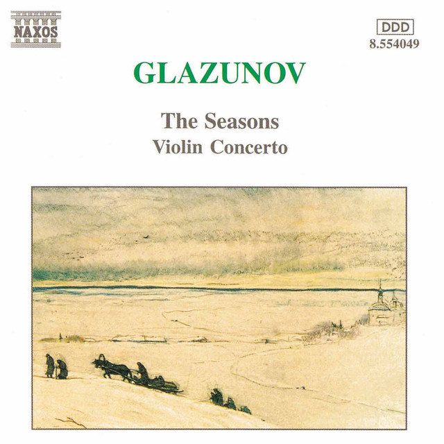 Glazunov: Violin Concerto in A Minor / The Seasons