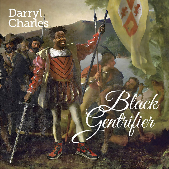 Cover art for album Black Gentrifier by Darryl Charles