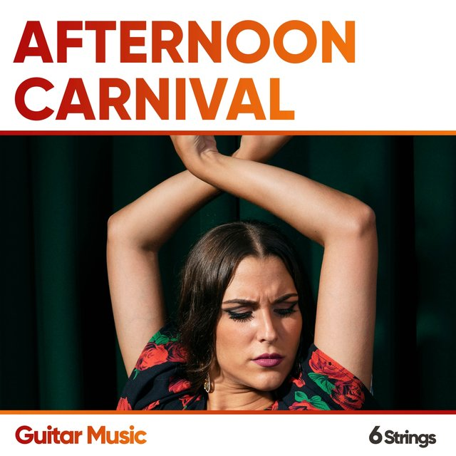 Afternoon Carnival Guitar Music