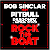 Rock the Boat (feat. Pitbull, Dragonfly & Fatman Scoop) (Radio Edit)