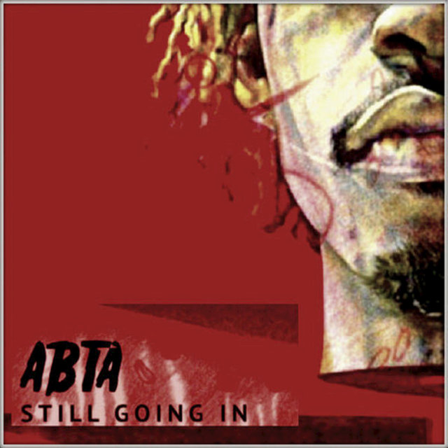 ABTA: Still Going In, Vol. 2