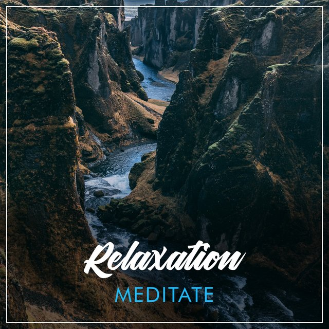 # Relaxation Meditate