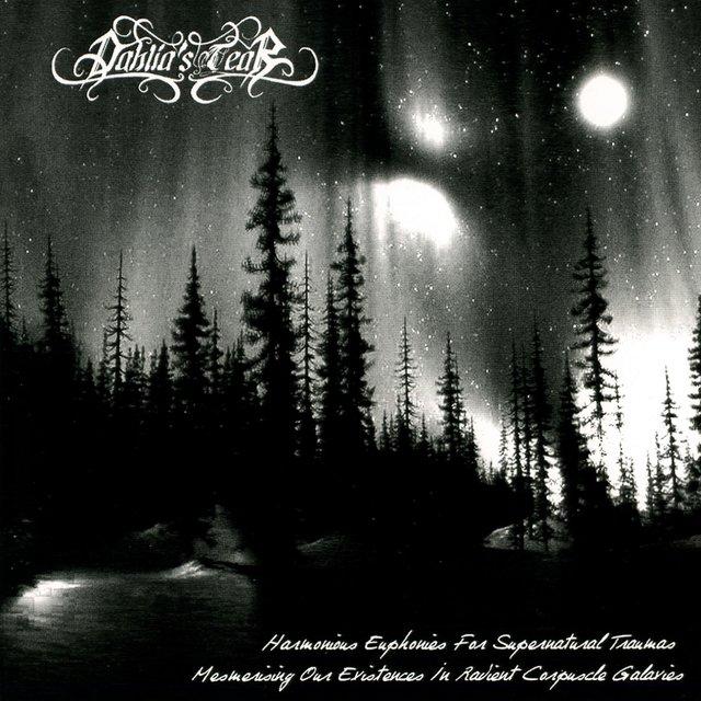 Cover art for album Harmonious Euphonies for Supernatural Traumas Mesmerising Our Existences by Dahlia's Tear