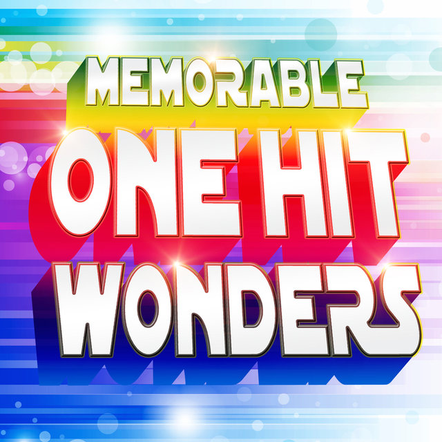 Memorable One Hit Wonders