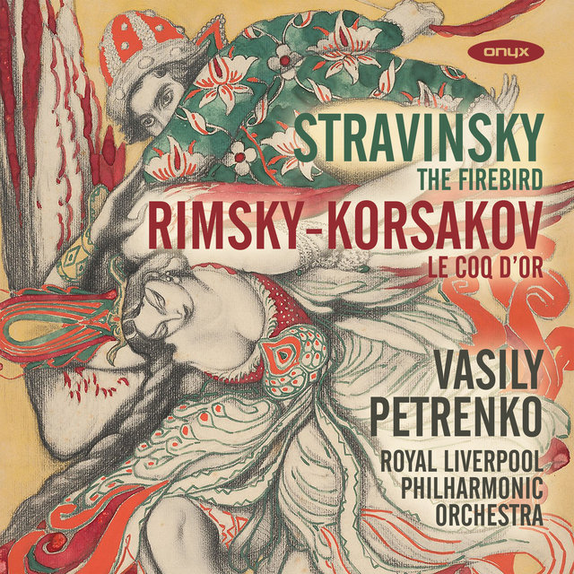 Stravinsky: The Firebird & Rimsky-Korsakov: The Golden Cockerel Suite