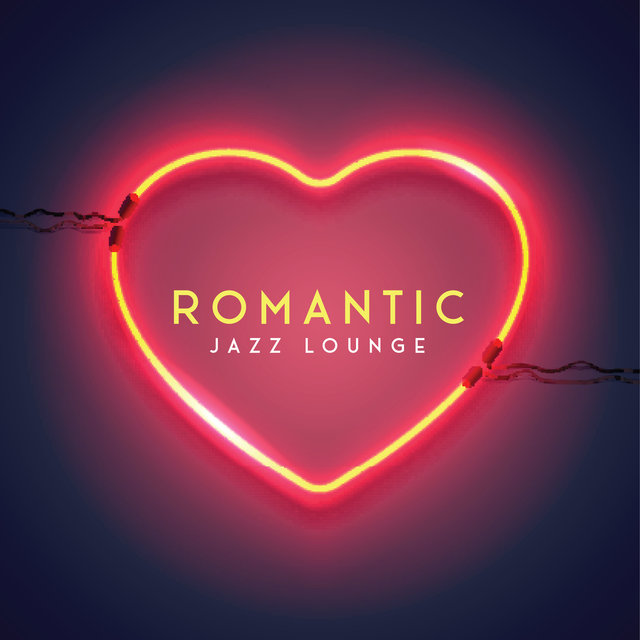 Romantic Jazz Lounge - Collection of Instrumental Music for Lovers, Date, Kisses, Saxophone, Piano, Ambient Melodies