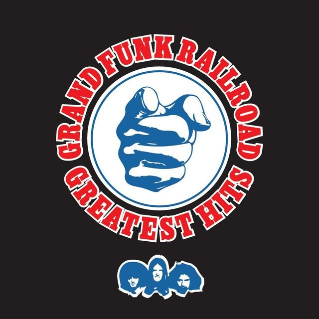 Greatest Hits: Grand Funk Railroad (Remastered)