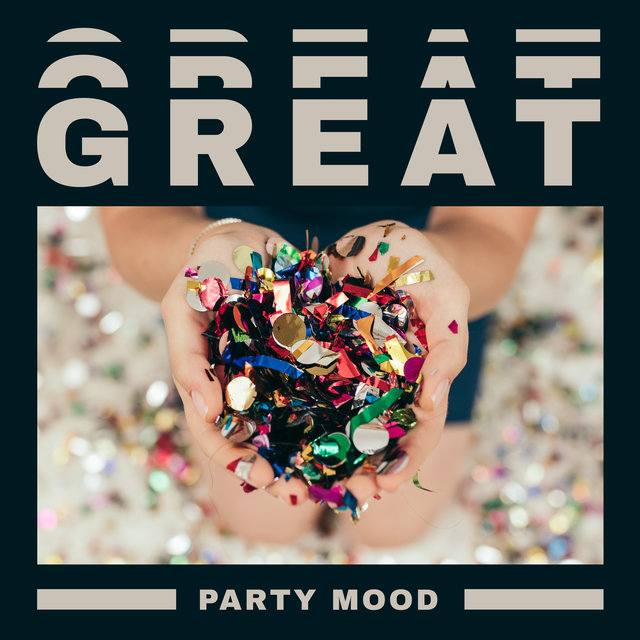 Great Party Mood – Wonderful Chillout Music for Upcoming Summer 2021