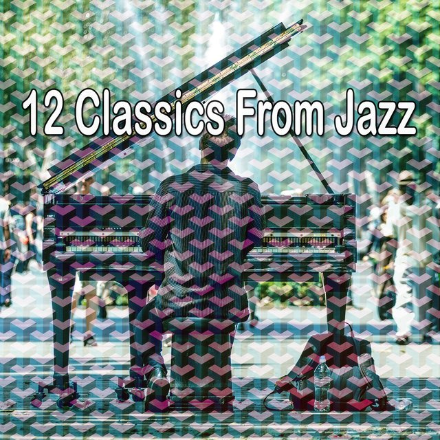 12 Classics from Jazz