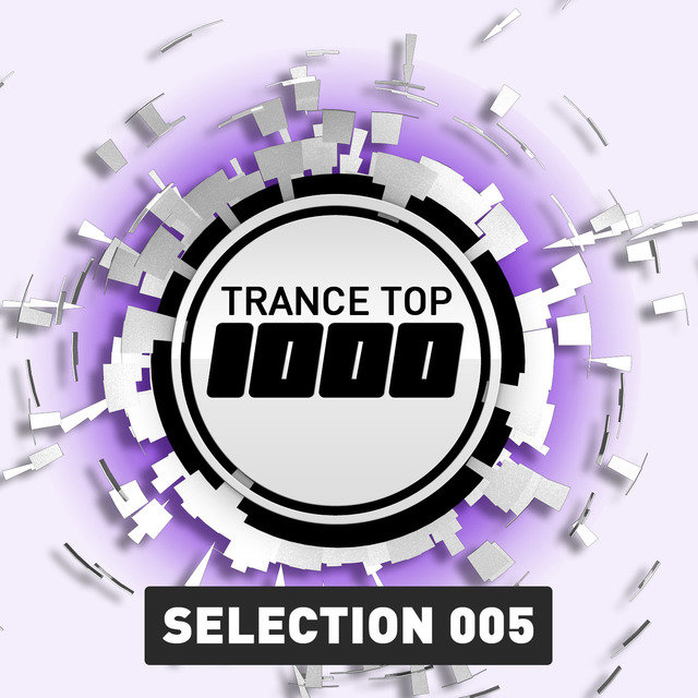 Trance Top 1000 - Selection 005