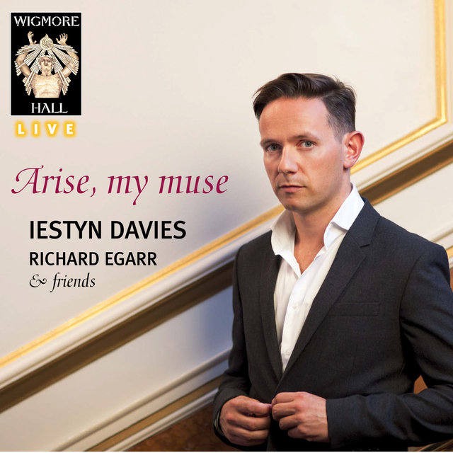 Arise, my muse (Wigmore Hall Live)