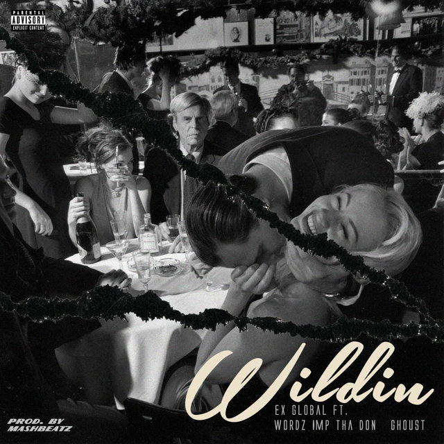 Wildin' (feat. Wordz, IMP Tha Don & Ghoust)