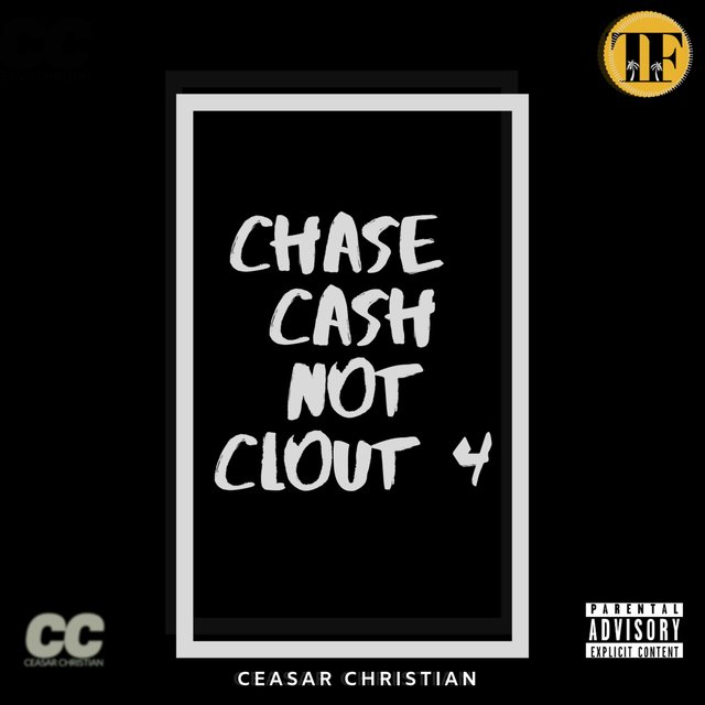 Chase Cash Not Clout 4