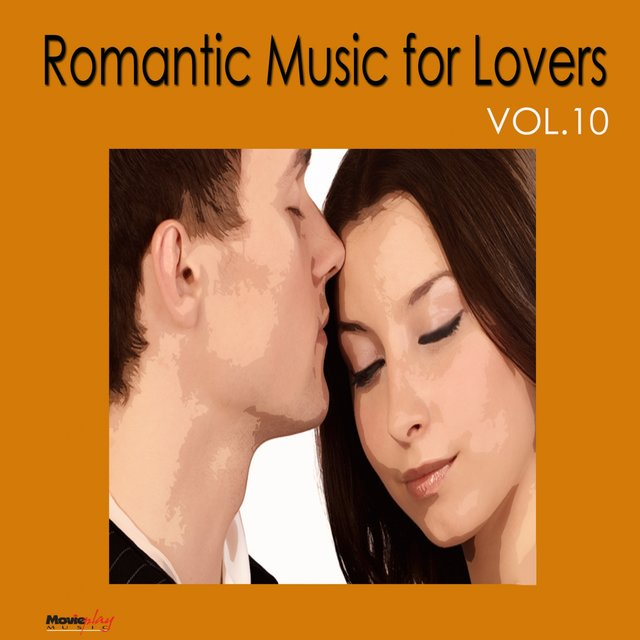 Romantic Music for Lovers, Vol. 10