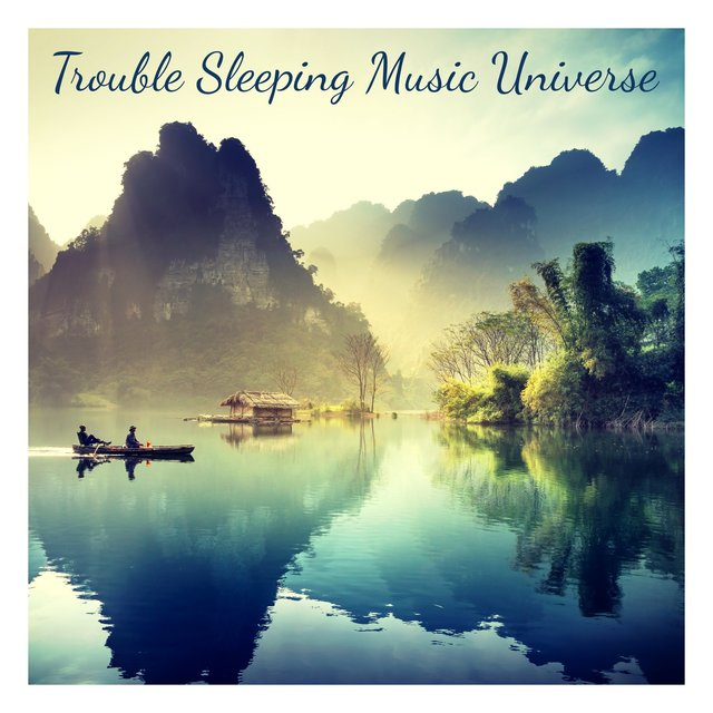 Trouble Sleeping Music Universe