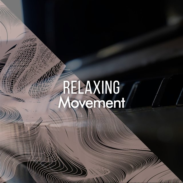 Relaxing Chillout Movement