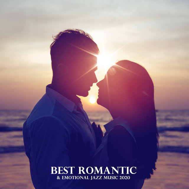 Best Romantic & Emotional Jazz Music 2020