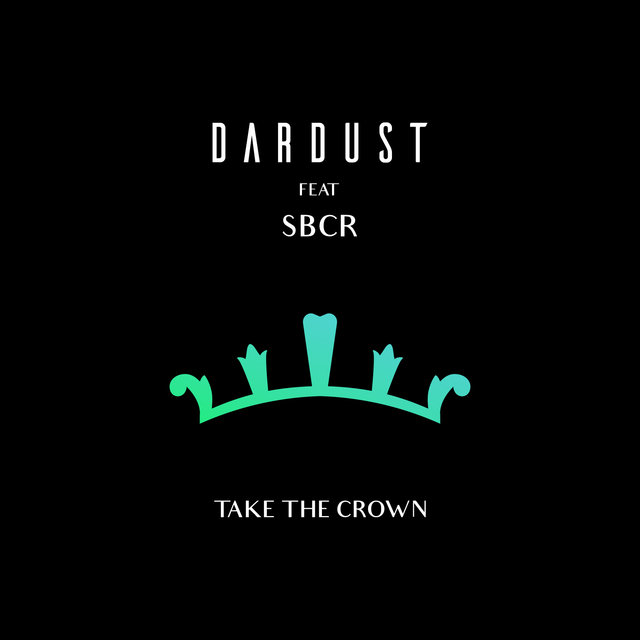 Take The Crown (feat. SBCR)