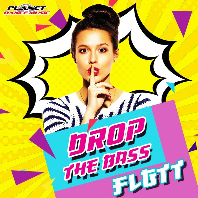 Drop The Bass
