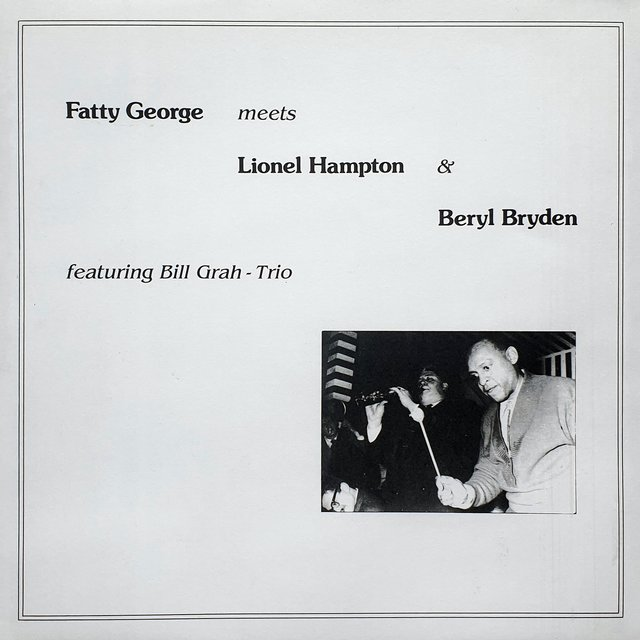 Fatty George meets Lionel Hampton & Beryl Bryden