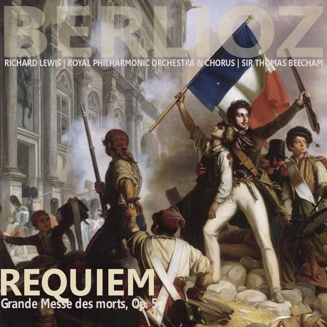 Berlioz: Requiem - Grande Messe des Morts
