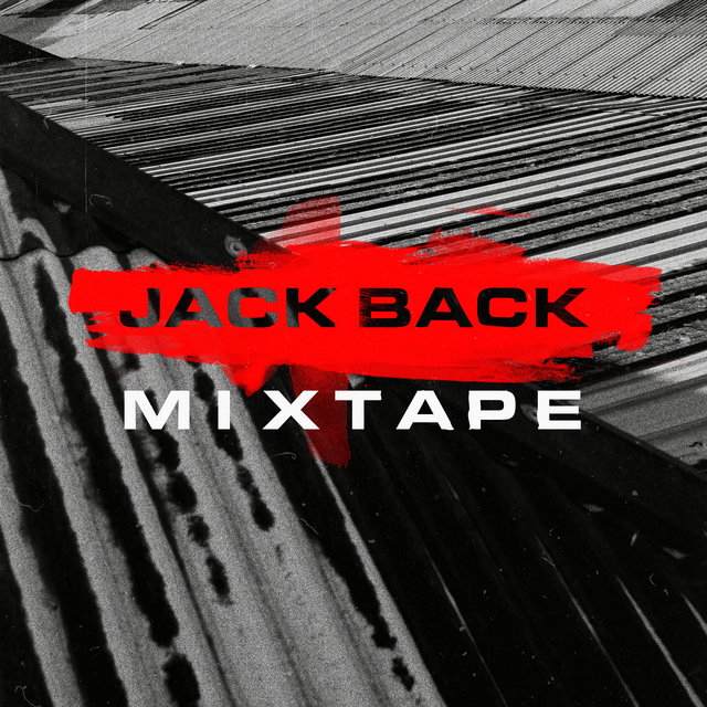 Jack Back Mixtape (DJ Mix)