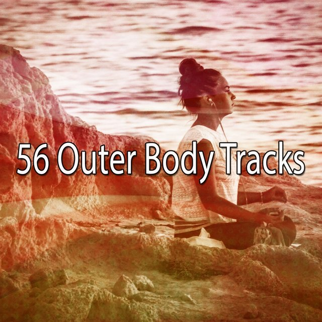 56 Outer Body Tracks