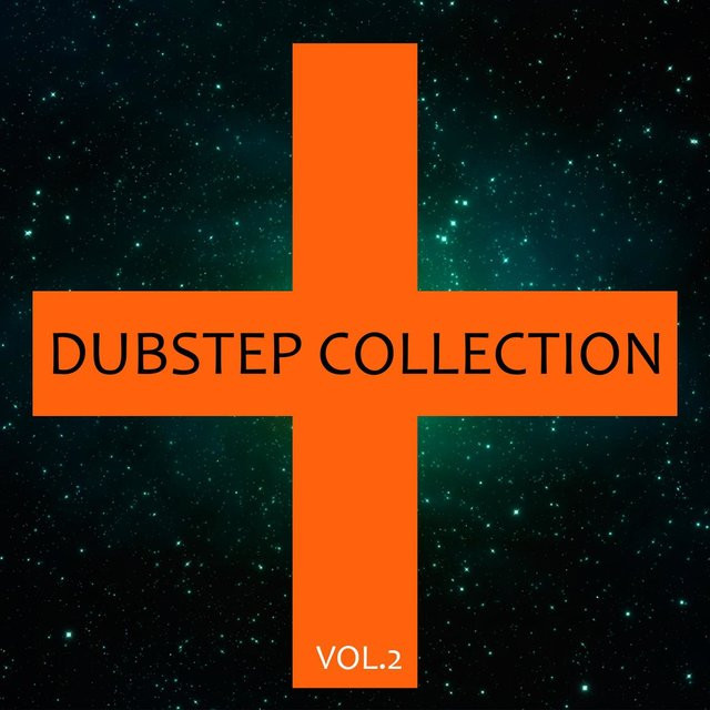 Dubstep Collection Vol. 2