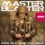 How Old Are You 2014 (Radio Edit)