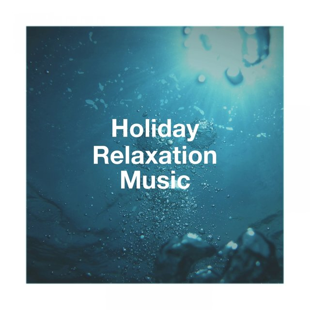 Holiday Relaxation Music