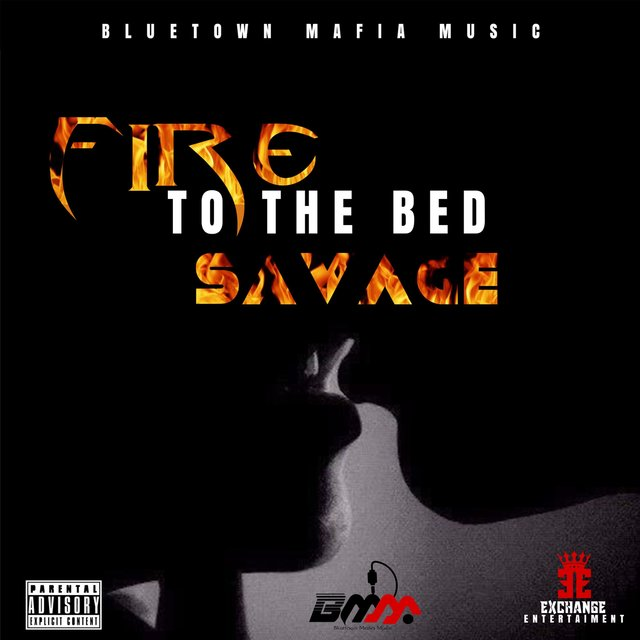 Fire To The Bed
