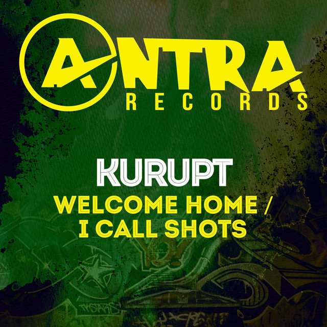 Welcome Home / I Call Shots